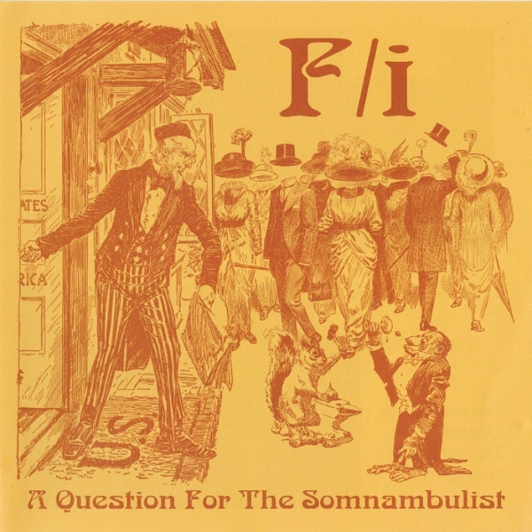 F/i — A Question for the Somnambulist