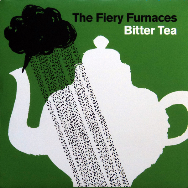The Fiery Furnaces — Bitter Tea