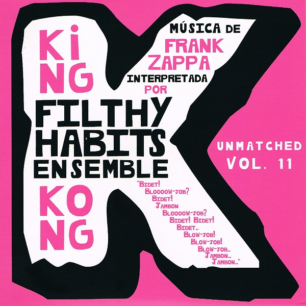 Filthy Habits Ensemble — King Kong (Unmatched Vol XI)