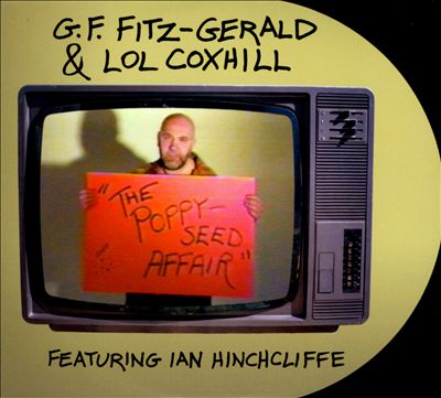 G.F. Fitz-Gerald & Lol Coxhill - The Poppy-Seed Affair cover
