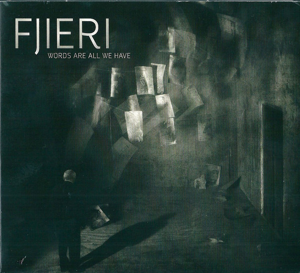 Fjieri — Words Are All We Have