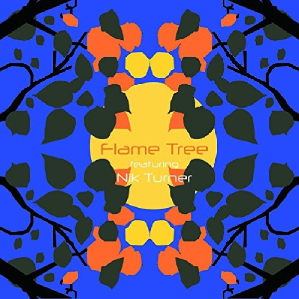 Flame Tree — Flame Tree Featuring Nik Turner