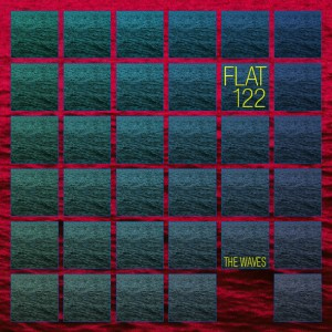 Flat122 — The Waves
