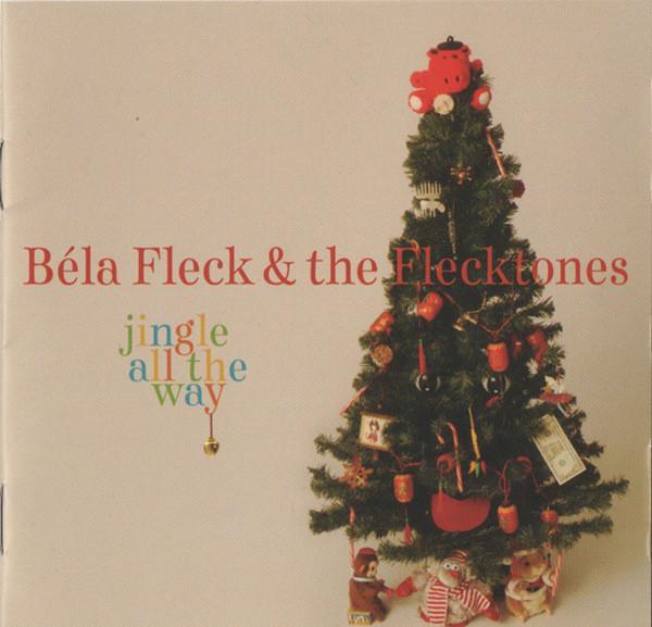 Béla Fleck & the Flecktones — Jingle All the Way