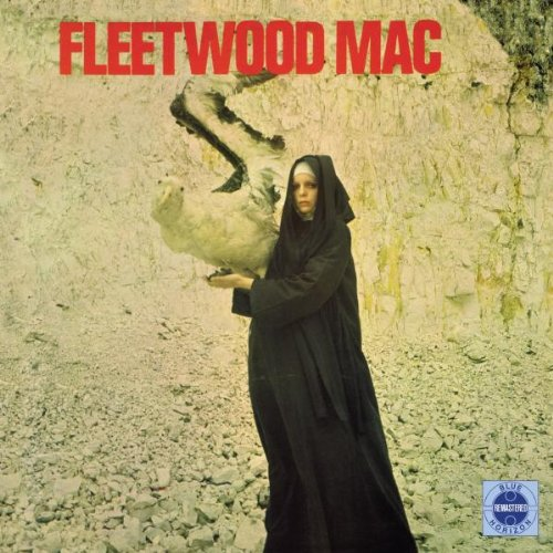 Fleetwood Mac — The Pious Bird of Good Omen