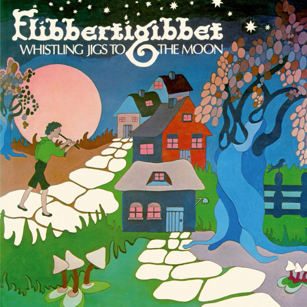 Flibbertigibbet — Whistling Jigs to the Moon