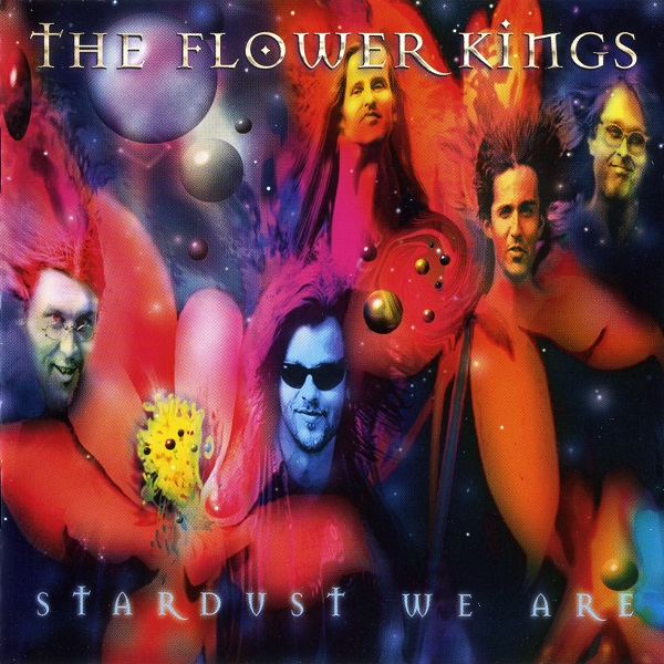 The Flower Kings — Stardust We Are