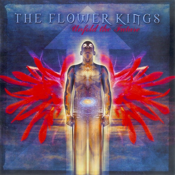The Flower Kings — Unfold the Future