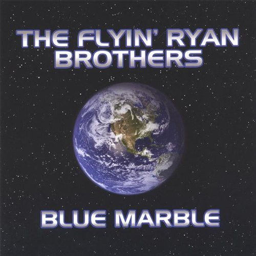 Flyin' Ryan Brothers — Blue Marble