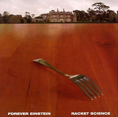 Forever Einstein — Racket Science
