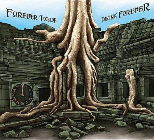Forever Twelve — Taking Forever