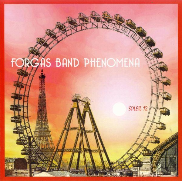 Forgas Band Phenomena — Soleil 12