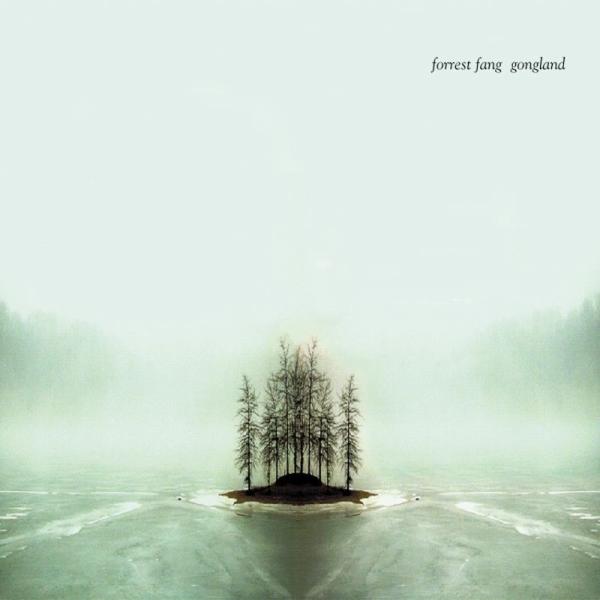 Forrest Fang — Gongland