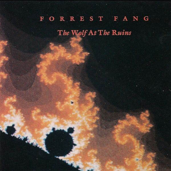 Forrest Fang — The Wolf at the Ruins