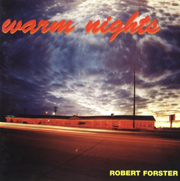 Robert Forster — Warm Nights