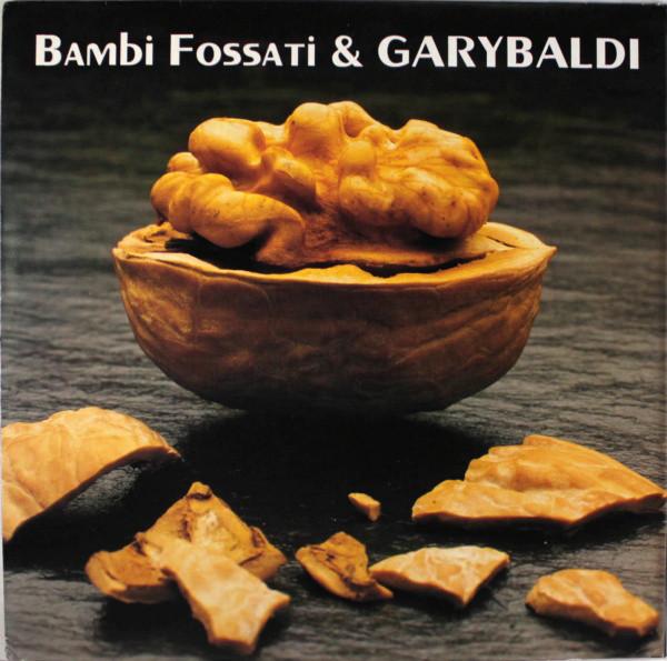 Bambi Fossati & Garybaldi — Bambi Fossati & Garybaldi