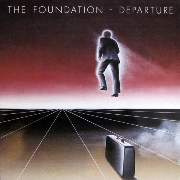 The Foundation — Departure