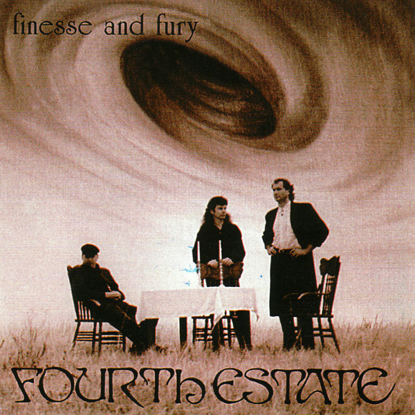 Fourth Estate — Finesse and Fury