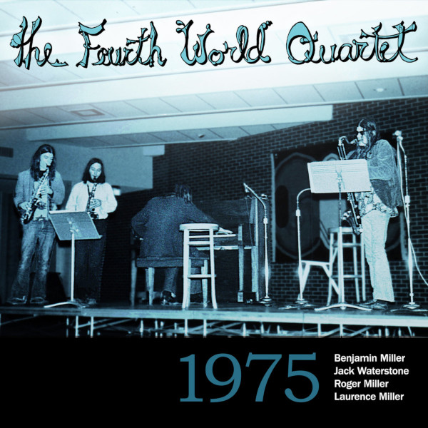 The Fourth World Quartet — 1975