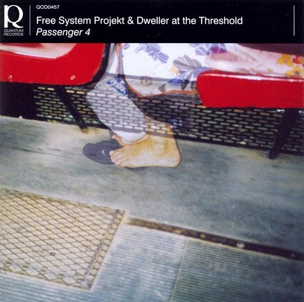 Free System Projekt / Dweller at the Threshold — Passenger 4