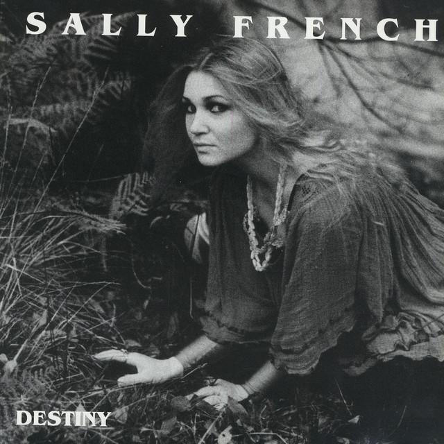 Sally French — Destiny