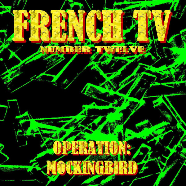 Operation: Mockingbird Cover art