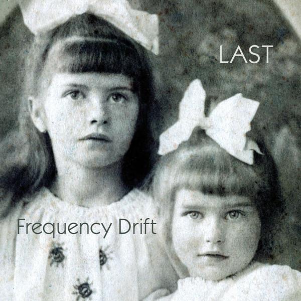 Frequency Drift — Last
