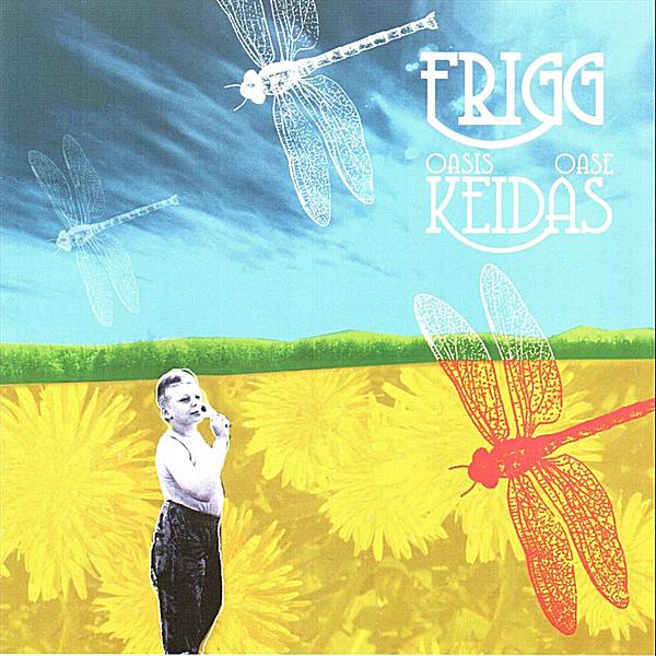 Frigg — Oasis (Keidas)