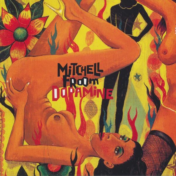 Mitchell Froom — dopamine