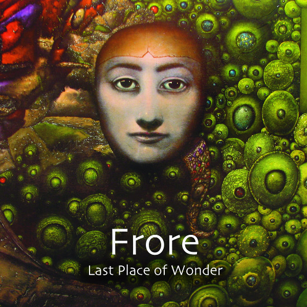 Frore — Last Place of Wonder