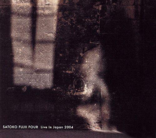 Satoko Fujii Four — Live in Japan 2004