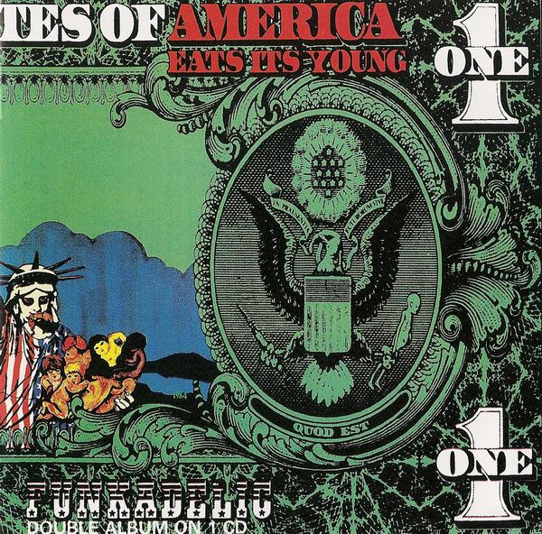 Funkadelic — America Eats Its Young