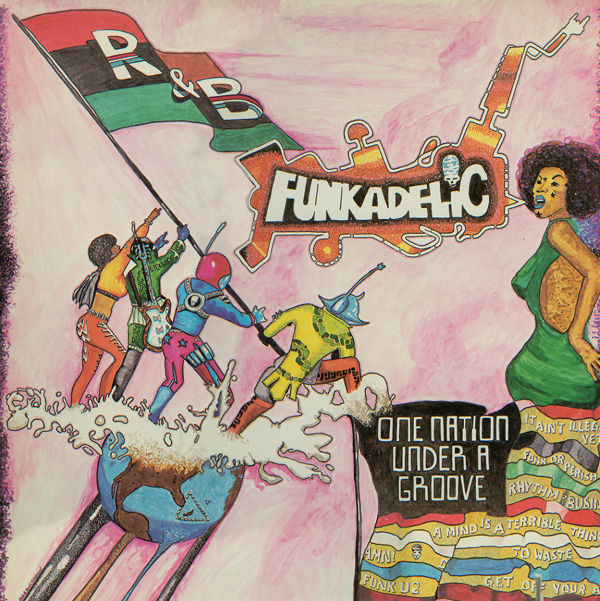 Funkadelic — One Nation under a Groove
