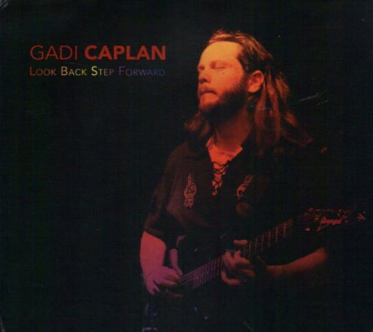 Gadi Caplan — Look Back Step Forward