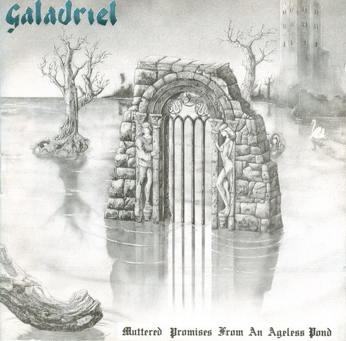 Galadriel - Muttered Promises from an Ageless Pond cover