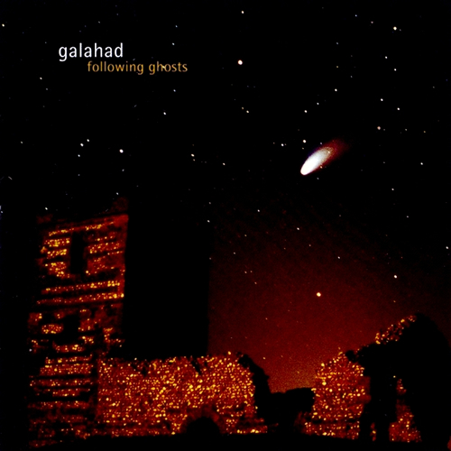 Galahad — Following Ghosts