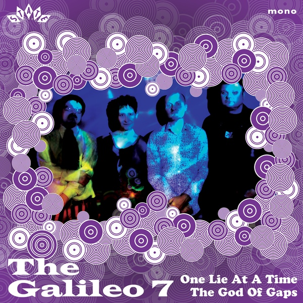 The Galileo 7 — One Lie at a Time / The God of Gaps