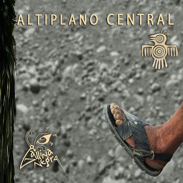 Gallina Negra — Altiplano Central