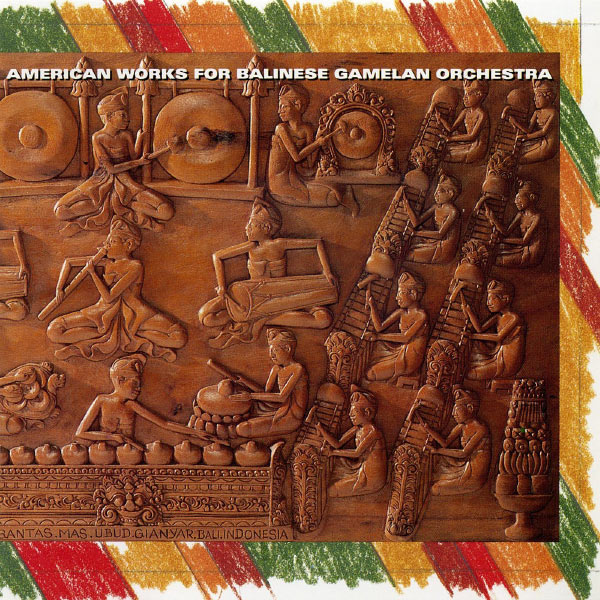 American Works for Balinese Gamelan Orchestra Cover art