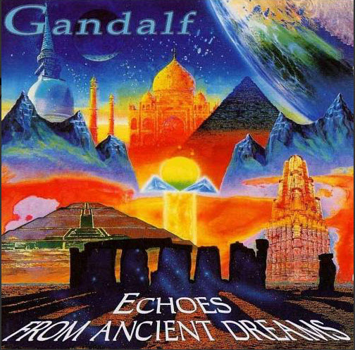 Gandalf  — Echoes From Ancient Dreams