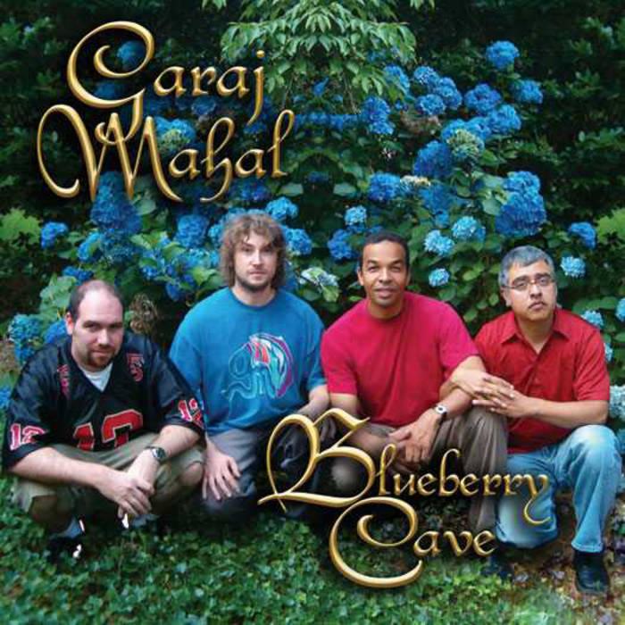 Garaj Mahal — Blueberry Cave