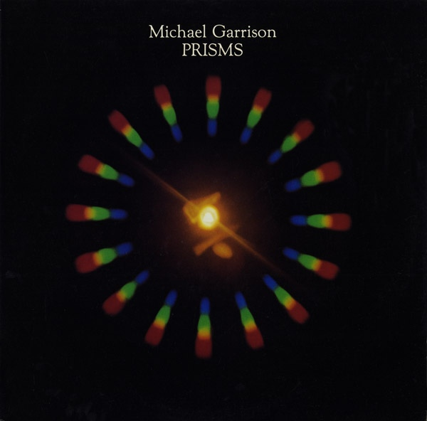 Michael Garrison — Prisms