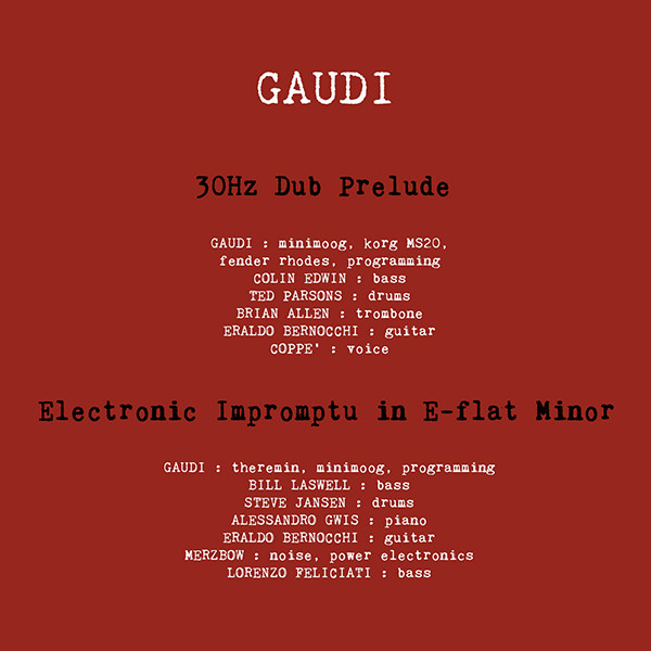 Gaudi — 30Hz Dub Prelude / Electronic Impromptu in E-flat Minor