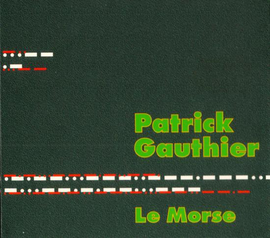 Patrick Gauthier — Le Morse
