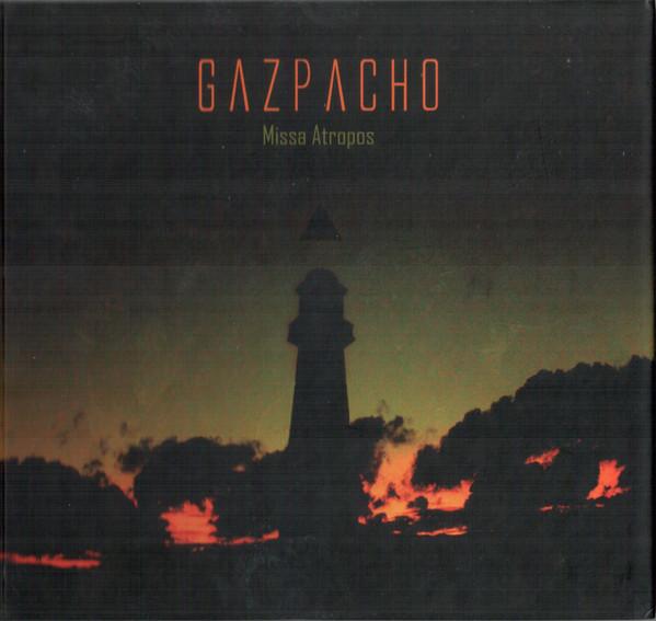 Gazpacho — Miss Atropos