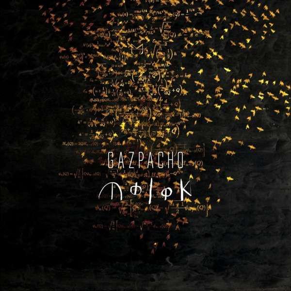 Gazpacho — Molok