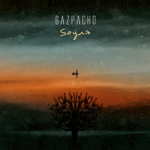 Gazpacho — Soyuz