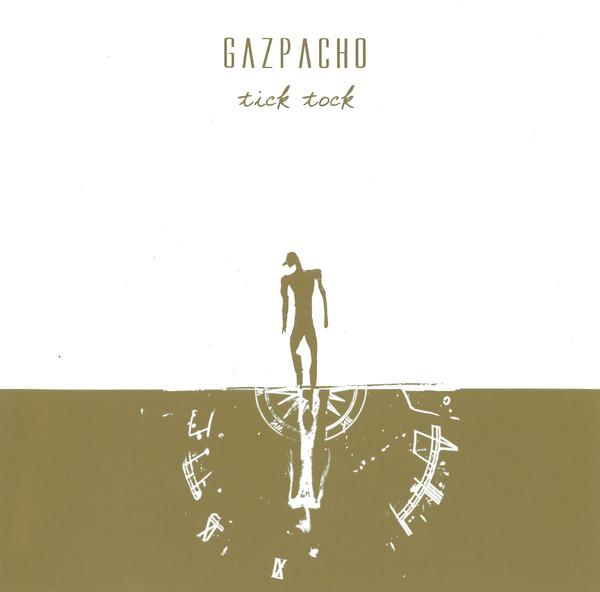 Gazpacho — Tick Tock