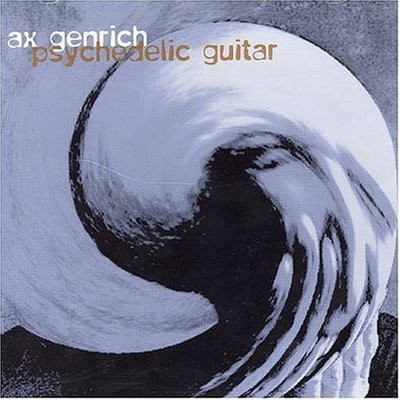 Ax Genrich — Psychedelic Guitar