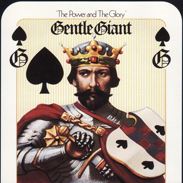 Gentle Giant — The Power and the Glory